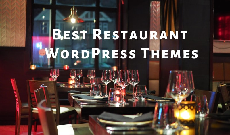 Best WordPress Restaurant Themes 2019 Free Paid
